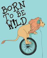 Nascido para ser leão selvagem vetor