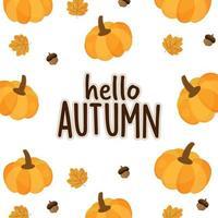 Olá cartão de outono com abóbora, bolota e folha.