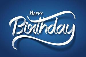 Arte de papel de letras de mão de caligrafia feliz aniversário vetor