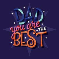 Feliz dia dos pais, pai, você é o melhor, mão lettering design