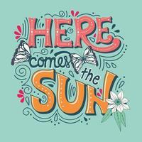 Aí vem o banner de tipografia do sol com borboletas vetor