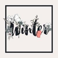 flores com design de cartaz de texto de inverno vetor