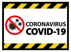 sinal de aviso de coronavírus covid-19 vetor