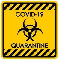 sinal de quarentena de coronavírus vetor