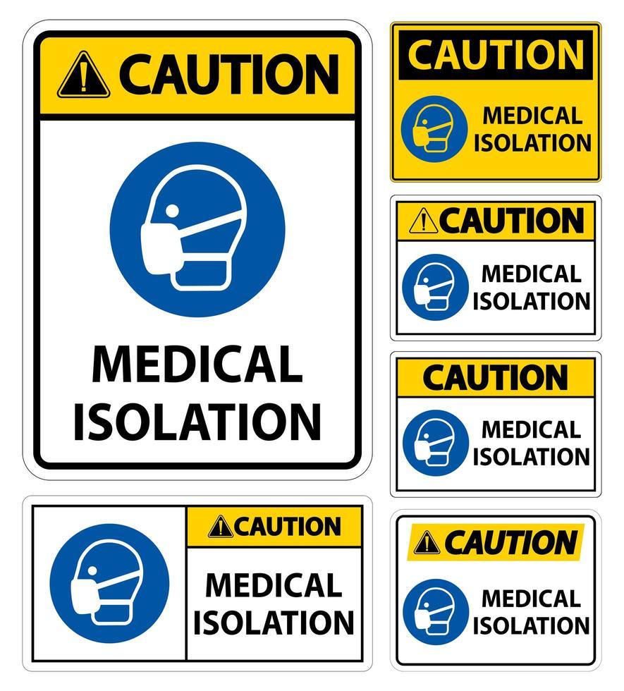 attenzione segno di isolamento medico impostato vettore