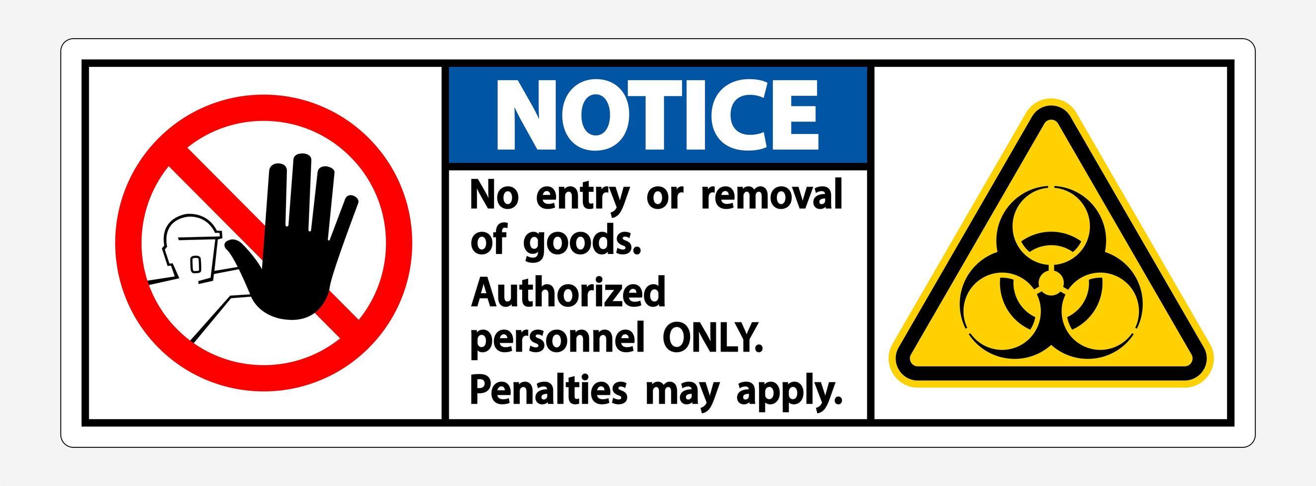 """notare il segno di """"solo personale autorizzato"""" in quarantena vettore"""
