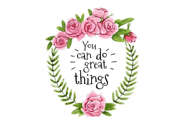 Carino rosa corona fiori con foglie e grande citazione vettore