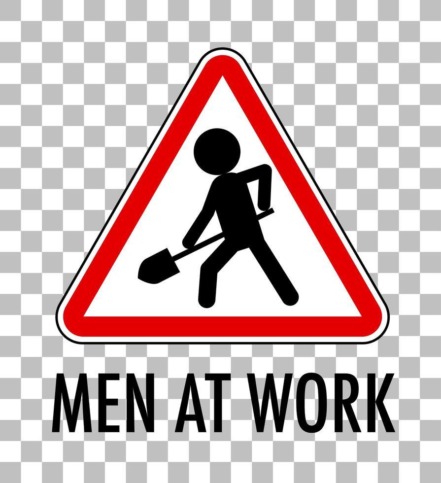 uomini al lavoro segno isolato su sfondo trasparente vettore