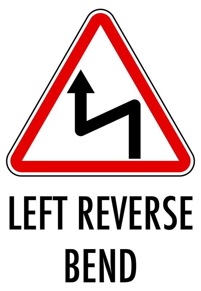 segno di curva inversa sinistra isolato su sfondo bianco vettore