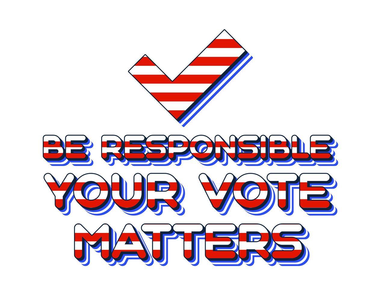 il tuo voto è importante per il 2020 per le elezioni primarie presidenziali negli Stati Uniti d'America a novembre per i candidati democratici o repubblicani. vettore