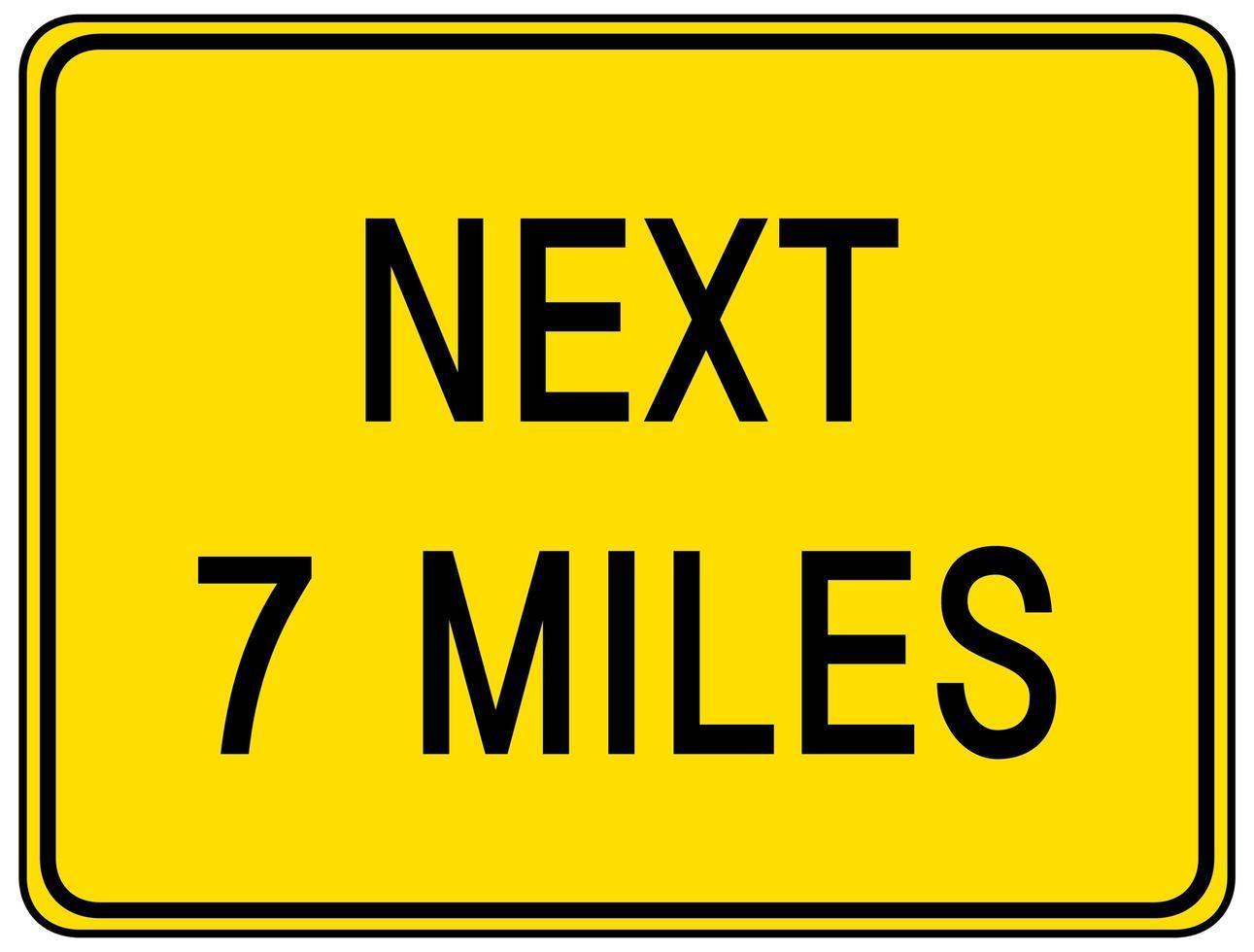 prossimo 7 miglia segno isolato su sfondo bianco vettore