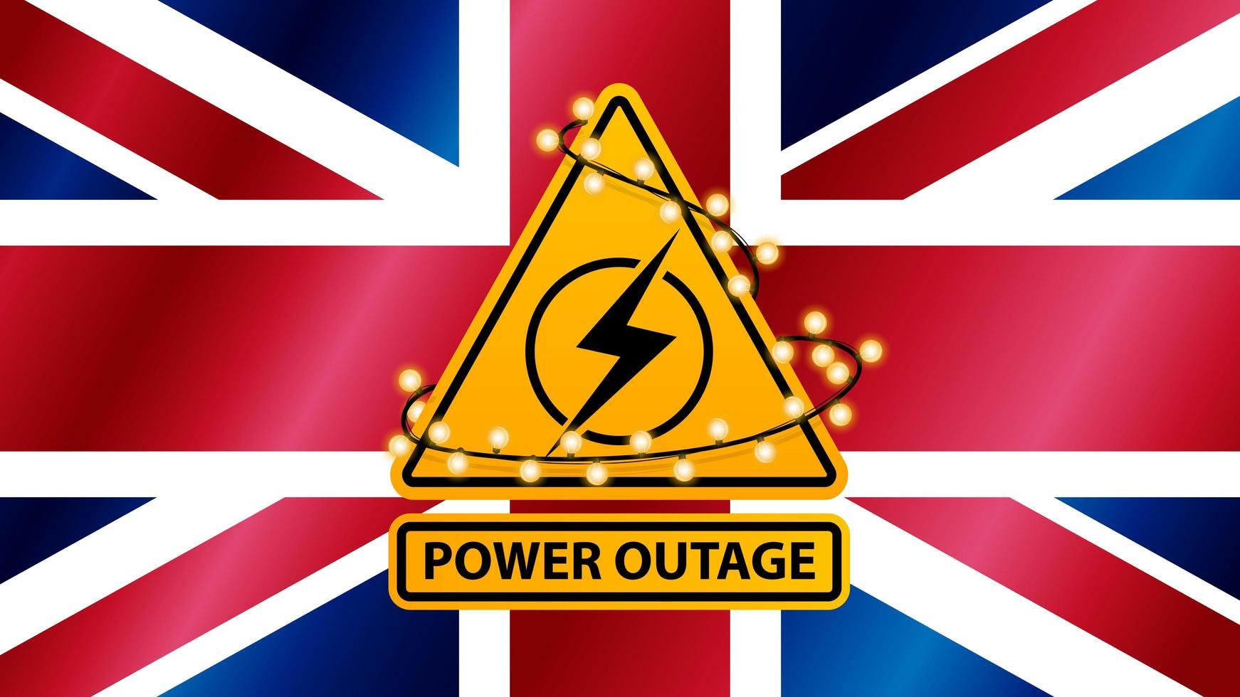 interruzione di corrente, segnale di avvertimento giallo avvolto con una ghirlanda sullo sfondo della bandiera della Gran Bretagna vettore