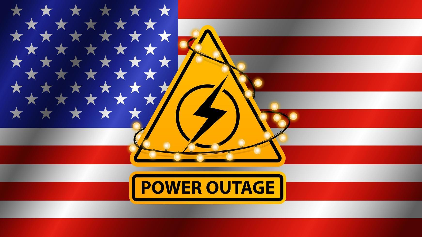 interruzione di corrente, segnale di avvertimento giallo avvolto con una ghirlanda sullo sfondo della bandiera degli Stati Uniti vettore