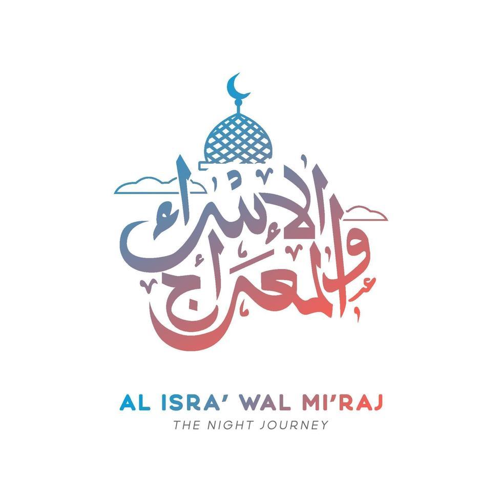 vettore di design calligrafia al isra wal miraj per biglietto di auguri e banner