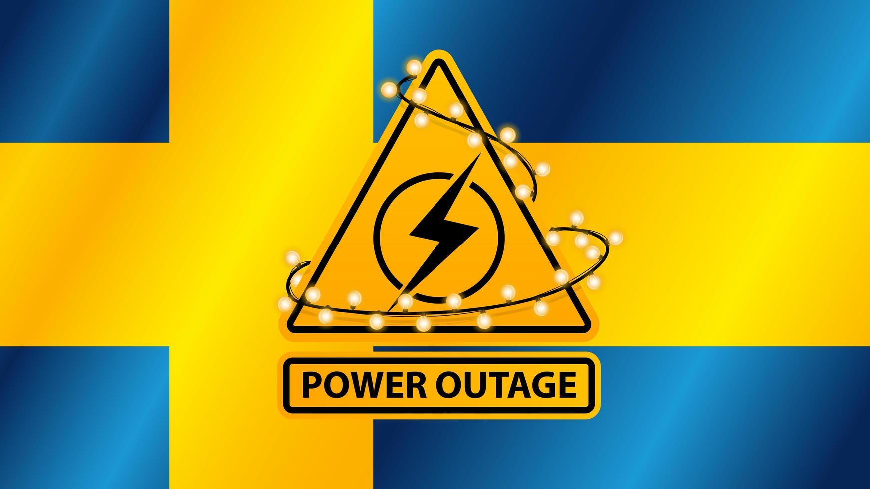 interruzione di corrente, segnale di avvertimento giallo avvolto con ghirlanda sullo sfondo della bandiera della Svezia vettore