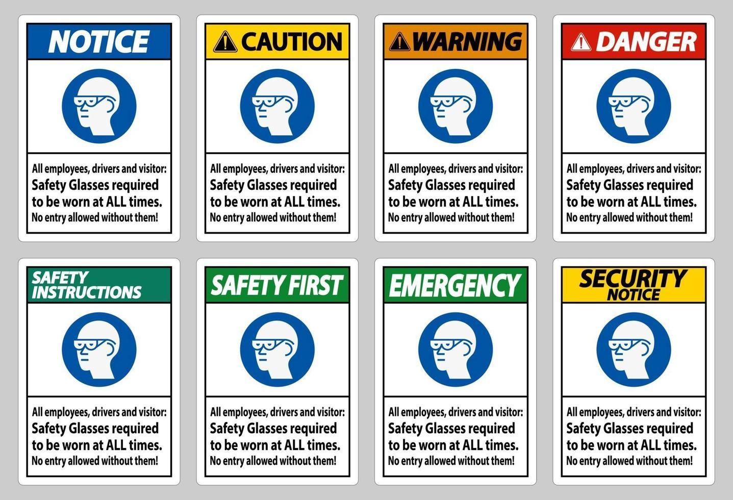 tutti i dipendenti, conducenti e visitatori, occhiali di sicurezza che devono essere sempre indossati vettore