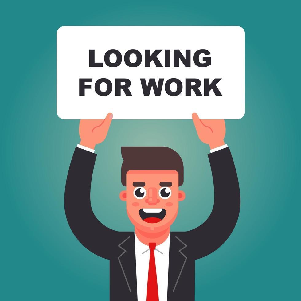 un uomo con un cartello tra le mani cerca lavoro. posto vacante aperto. illustrazione vettoriale di carattere piatto.