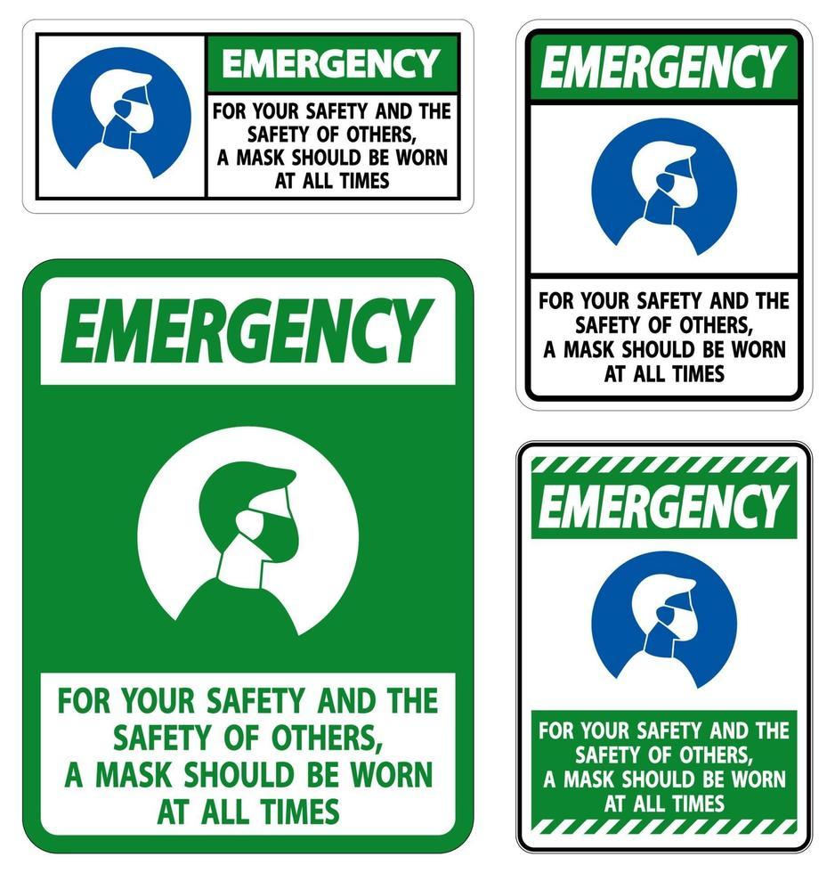 emergenza per la vostra sicurezza e altri maschera in ogni momento firmare su sfondo bianco vettore