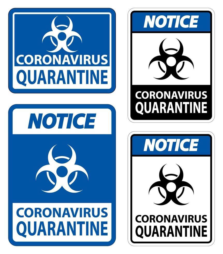 avviso il segno di quarantena del coronavirus isolato su sfondo bianco, illustrazione vettoriale eps.10