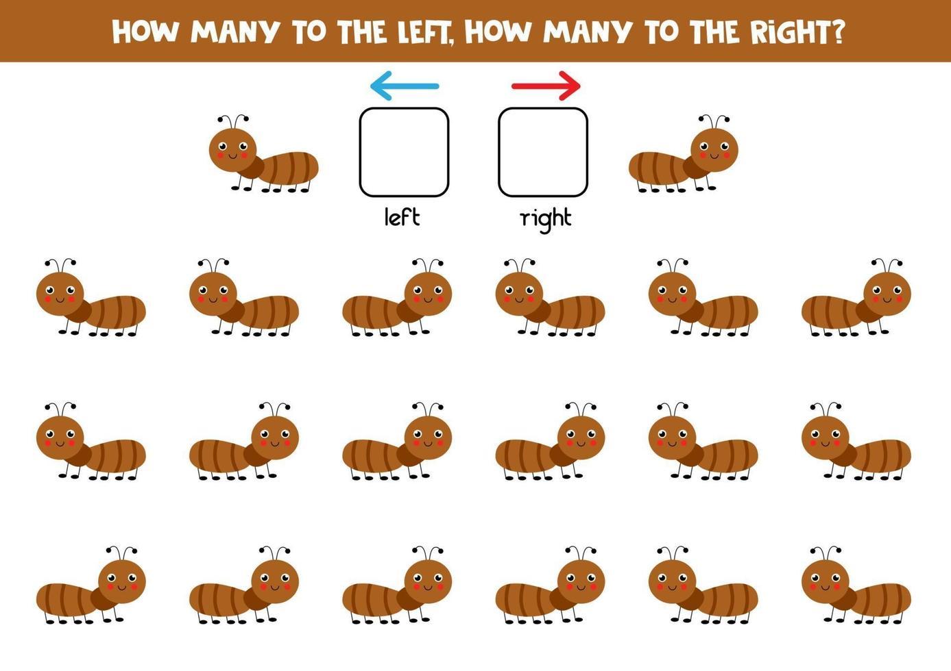 a sinistra oa destra con una formica carina. foglio di lavoro logico per bambini in età prescolare. vettore