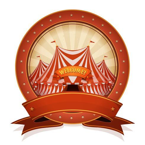 Distintivo e nastro del circo dell'annata con la cima grande vettore
