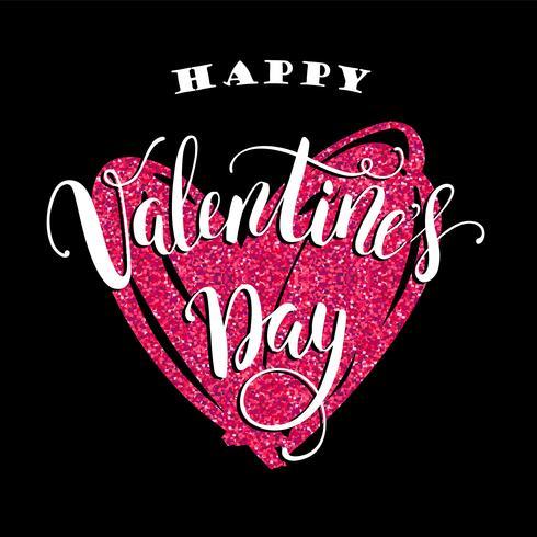 Buon San Valentino. Disegno di iscrizione disegnata a mano con texture glitter. vettore