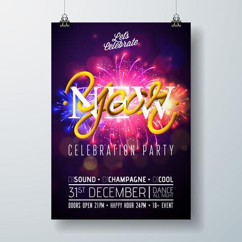 Illustrazione del modello del manifesto di celebrazione del partito del nuovo anno con progettazione di tipografia e fuoco d'artificio su fondo variopinto brillante. Vector Holiday Premium Invitation Flyer o Banner promozionale.