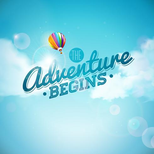 L'avventura inizia la progettazione di tipografia e mongolfiera su sfondo blu cielo. Illustrazione vettoriale per banner, flyer, invito, brochure, poster o cartolina d'auguri.