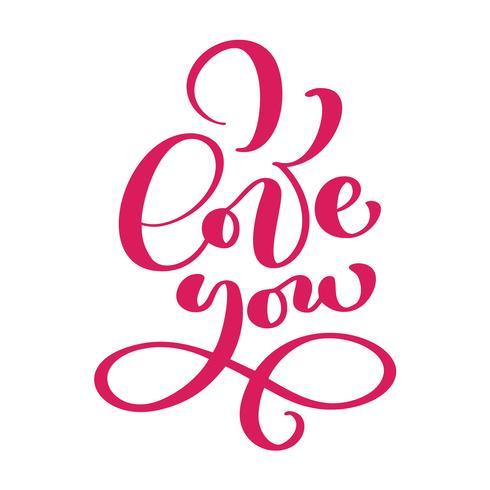 Ti amo cartolina. Frase per San Valentino e matrimonio. Illustrazione di inchiostro rosa. Moderna calligrafia pennello Isolato su sfondo bianco vettore