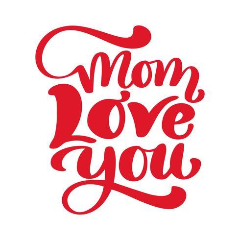 Lettering mano disegnata mamma ti amo. iscrizione isolato su sfondo bianco. design per biglietto di auguri natalizio e invito della festa della mamma, del compleanno e dei genitori vettore