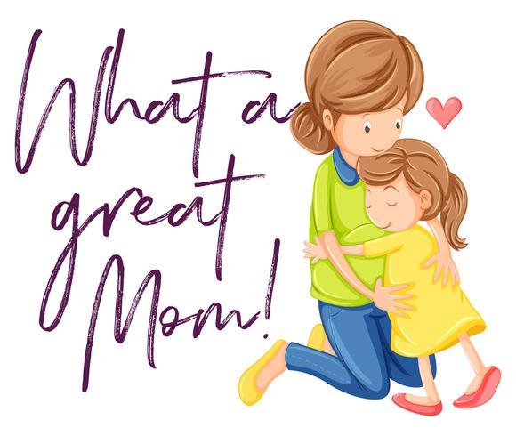Frase che bella mamma con mamma e figlia che si abbracciano vettore