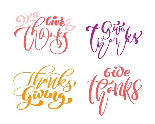 Un insieme di quattro frasi di calligrafia rende grazie, ringraziamento. Famiglia vacanze testo positivo cita lettering. Elemento di tipografia di progettazione grafica di cartolina o poster. Vettore scritto a mano