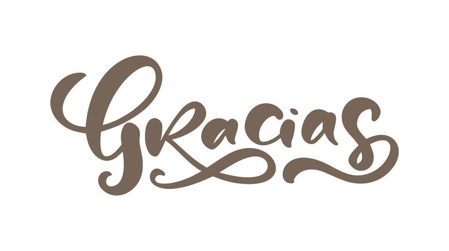 """Calligrafia """"Gracias"""" (""""Grazie"""" in spagnolo) vettore"""