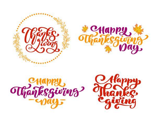 Insieme di frasi di calligrafia Ringraziamento, Happy Thanksgiving Day. Holiday Family Positive cita lettering. Elemento di tipografia di progettazione grafica di cartolina o poster. Vettore scritto a mano