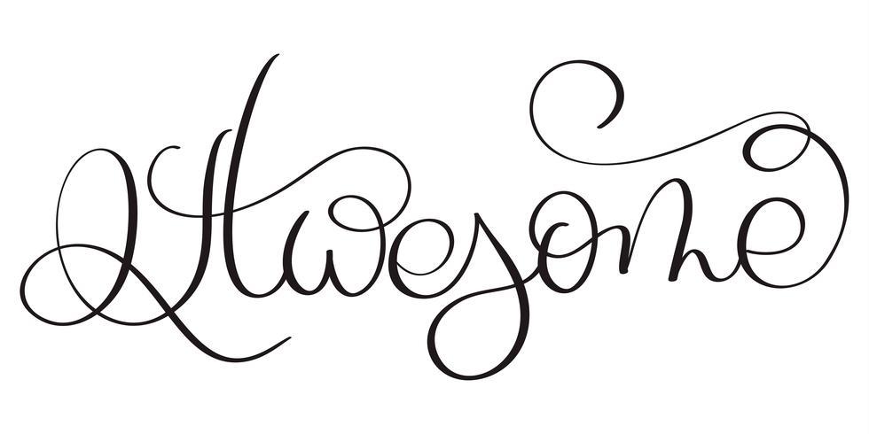 Parola impressionante su sfondo bianco. Illustrazione disegnata a mano EPS10 di vettore dell'iscrizione di calligrafia