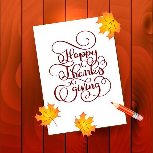 Ringraziamento felice del testo dell'iscrizione di calligrafia disegnato a mano. La citazione di celebrazione su fondo strutturato di legno con il pensil per la cartolina, il logo dell'icona di ringraziamento o il distintivo vettore