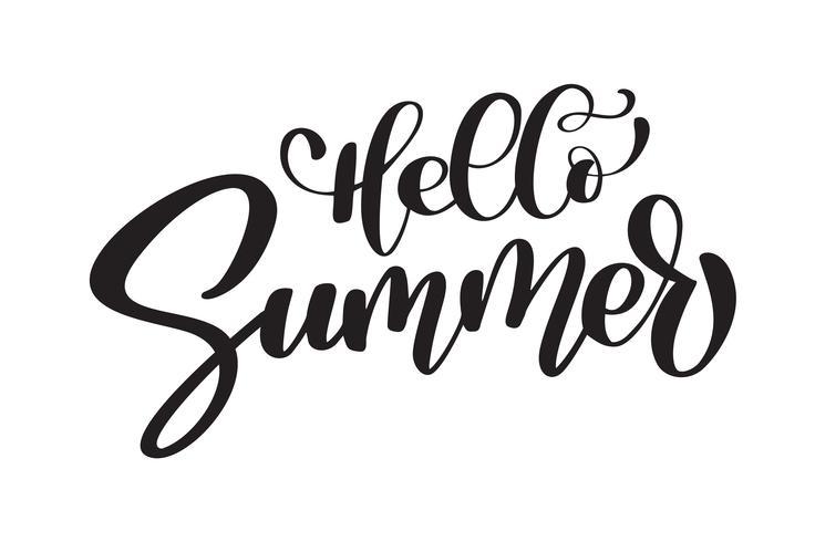 Ciao estate disegnato a mano lettering disegno a mano calligrafia, illustrazione vettoriale, citazione per biglietti di auguri di design, tatuaggio, inviti per le vacanze, sovrapposizioni di foto, stampa t-shirt, flyer, poster design vettore