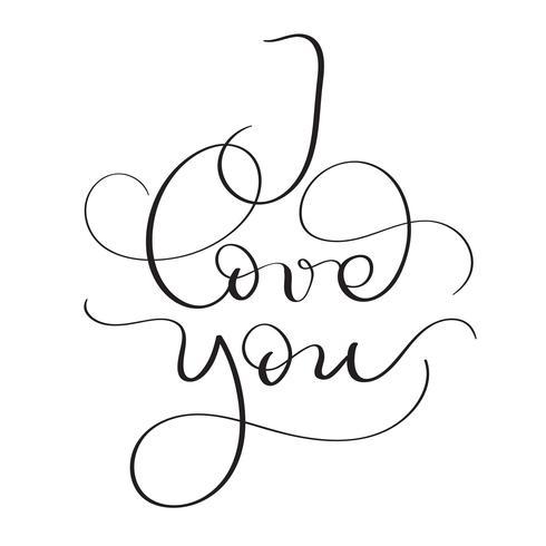 Ti amo testo su sfondo bianco. Illustrazione d'annata disegnata a mano EPS10 di vettore dell'iscrizione di calligrafia