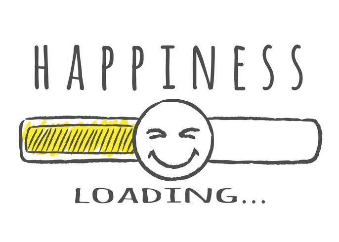 Indicatore di stato con scritta - Caricamento felicità e fase felice in stile abbozzato. Illustrazione vettoriale per design t-shirt, poster o carta.
