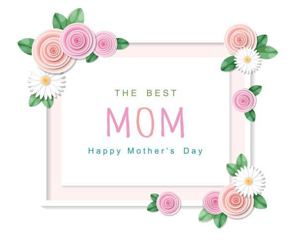 Buona festa della mamma. Il miglior biglietto di auguri mamma con cornice floreale. vettore