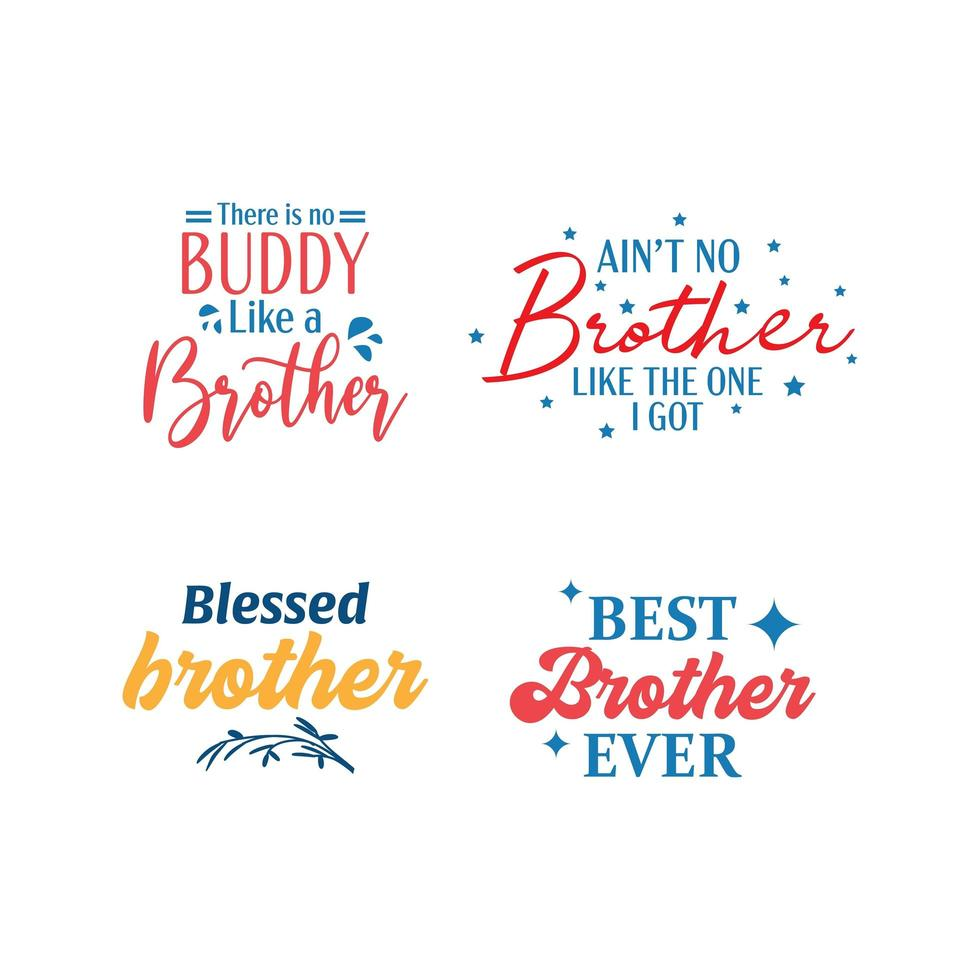 Insieme di tipografia lettering citazione fratello vettore