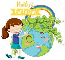 '' festa della mamma terra '' con ragazza che abbraccia il globo terrestre con foglie vettore
