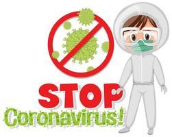 Poster '' stop coronavirus '' e dottore in tuta ignifuga