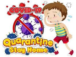 quarantine covid-19 con disegno di ragazzo malato