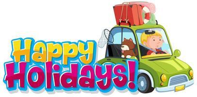 modello di progettazione del carattere per la parola buone vacanze con uomo e cane sulla strada vettore