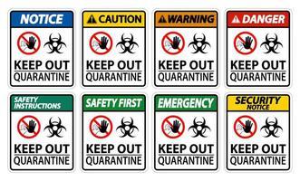tenere fuori il segno di quarantena vettore
