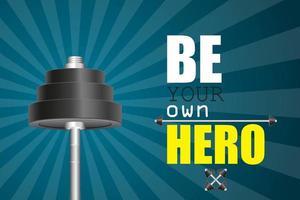 sii il tuo poster da eroe vettore