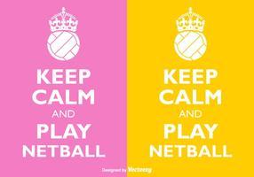 Vector Mantieni la calma e gioca a Netball