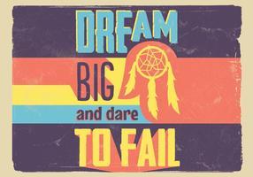 Sessanta stile Dream Big Vector