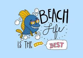 Citare la vita in spiaggia con pesce indossando occhiali da sole stile fumetto lettering vettore